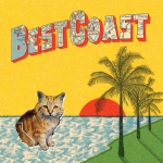 coming soon // Best Coast : &quot;Crazy For You&quot;