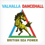 "listen party // British Sea Power : ""Valhalla Dancehall"""