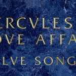 listen party // Hercules &amp; Love Affair : &quot;Blue Songs&quot;