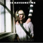 "listen party // The Raveonettes : ""Into the Night"" [ep]"