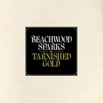 "listen party // Beachwood Sparks : ""The Tarnished Gold"""