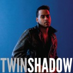 "listen party // Twin Shadow : ""Confess"""