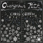 "listen party // Chris Cohen : ""Overgrown Path"""